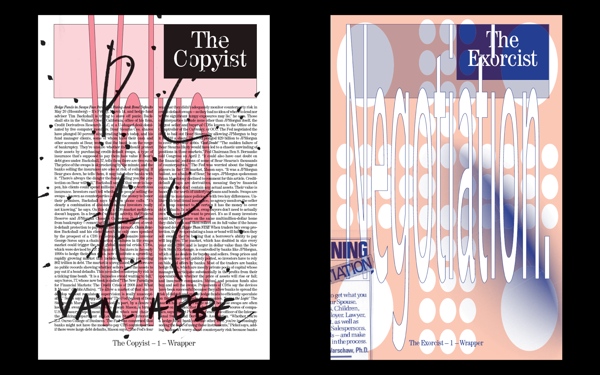 The Copyist #1 (2010) & The Exorcist #2 (2011), Metahaven