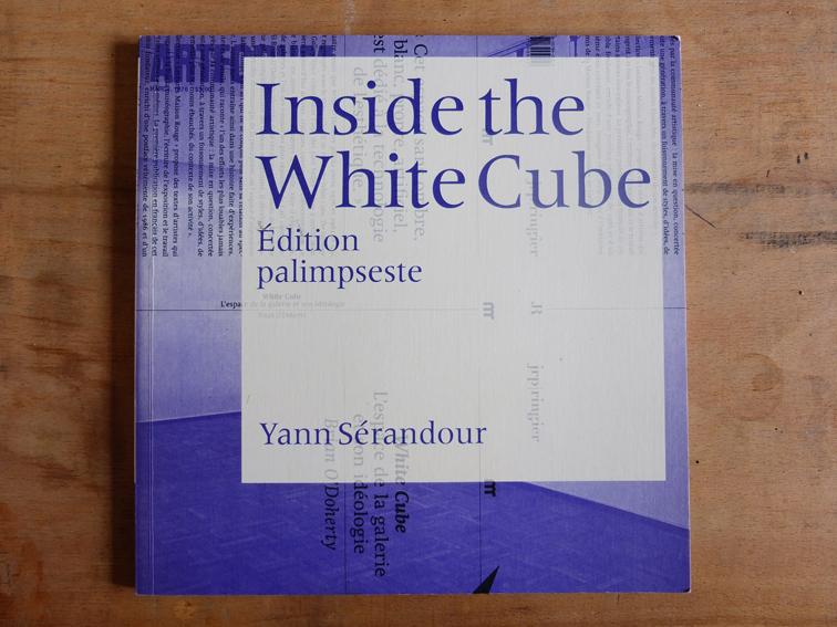 Inside the White Cube - Yann Sérandour