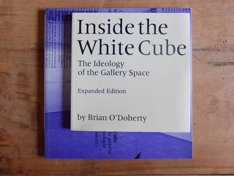 Inside the White Cube - Brian O'Doherty