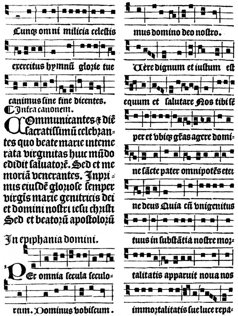 Les premières notes imprimées de la notation carrée dite « romaine » ( car employée pour le chant grégorien, liturgie officielle de l'Église catholique de rite romain ) de la fin du XVe siècle encrent beaucoup le papier.