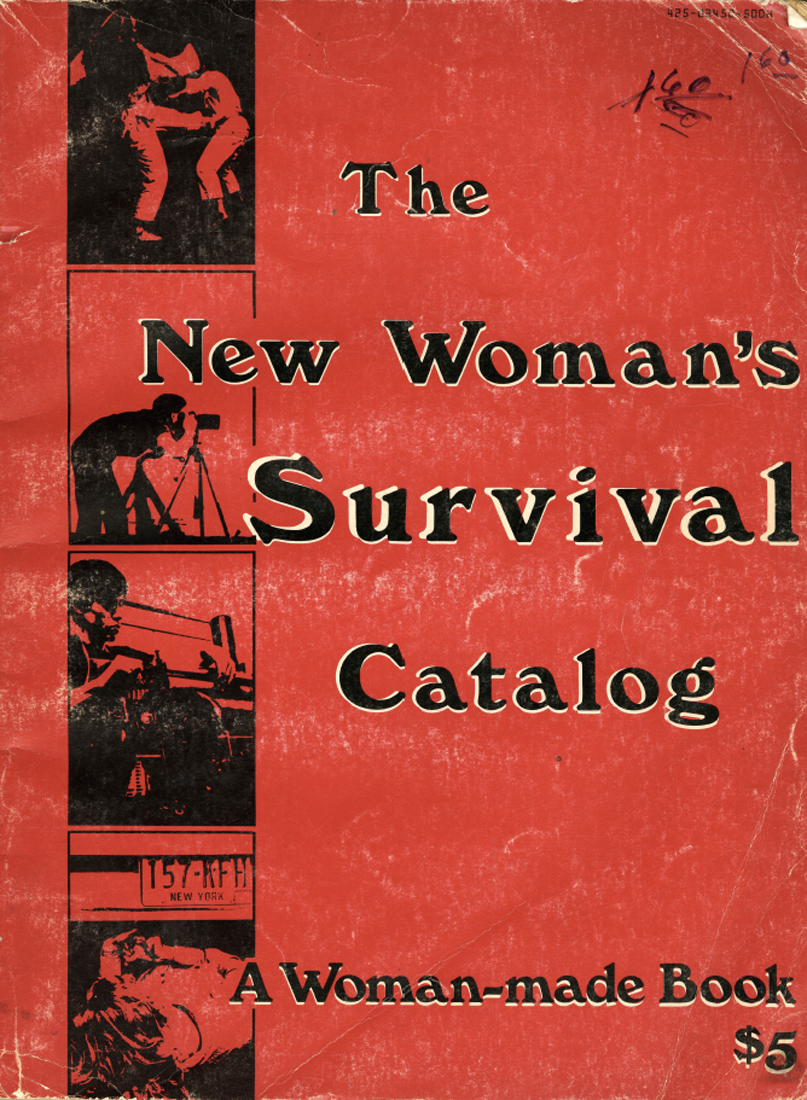 K. Grimstad et S. Rennie, The New Woman's Survival Catalog, Coward, McCann & Geoghegan, 1973.