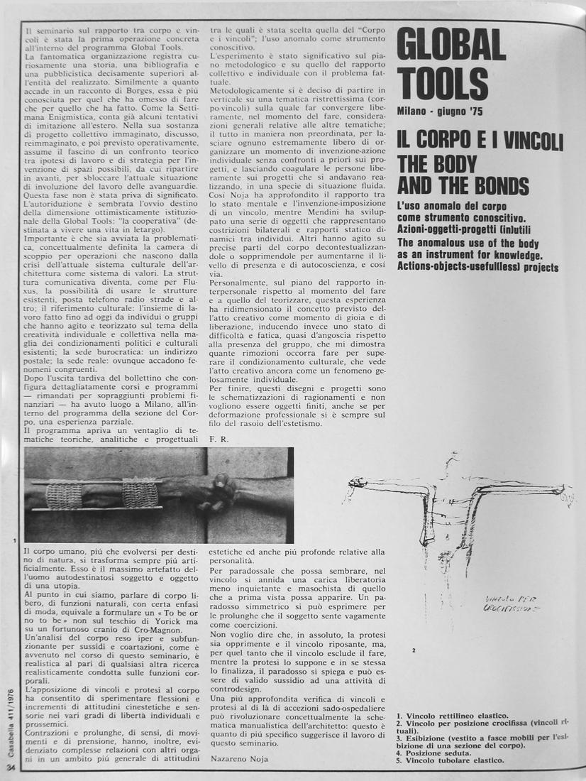 F. Raggi, N. Noja, A. Mendini, D. Mosconi, G. Celant, «Global Tools, Milano - Giugno '75 – Le corps et les contraintes», extrait de la Revue Casabella n°411, 1976, pp.34-38.