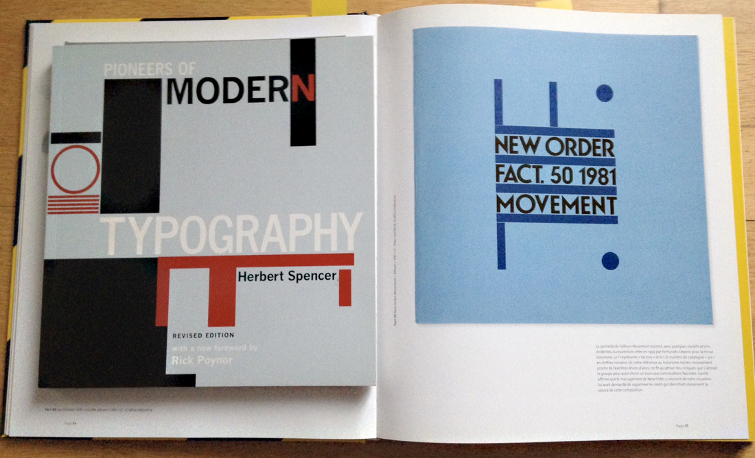 Herbert Spencer, Pioneers of modern typography, MIT Press, 2004 Peter Saville, Fact 50, New order, Movement, 1981