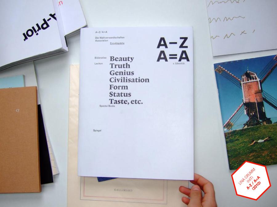 Lina Grumm, A-Z A=A, 2010