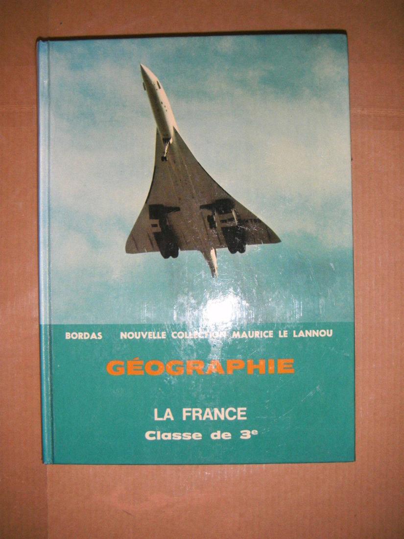 Manuel géographie 3e, Bordas, Collection Maurice le Lannou, 1973